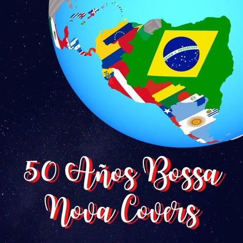 50 Años Bossa Nova Covers von Fahia Buche