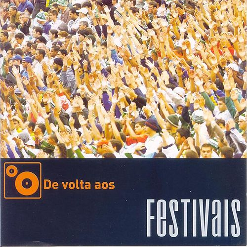De Volta Aos Festivais de Various Artists