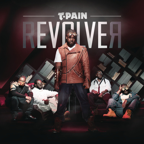Revolver (Expanded Edition) by T-Pain