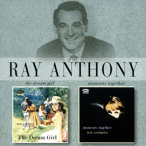 Moments Together/The Dream Girl de Ray Anthony