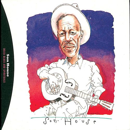 Delta Blues And Spirituals By Son House de Son House