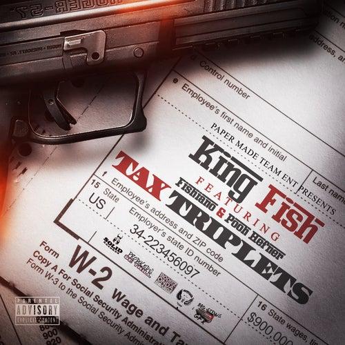 Tax Triplets (feat. Fishiano & Pooh Hefner) von Kingfish