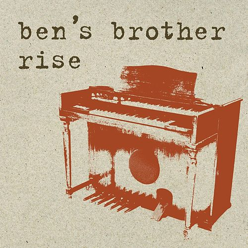 Rise von Ben's Brother