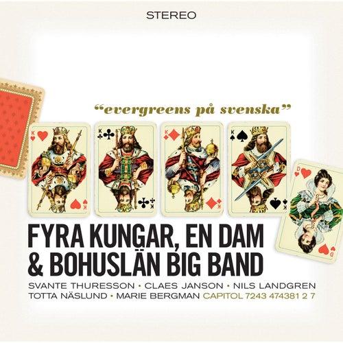 4 Kungar Och En Dam de Bohuslän Big Band