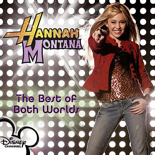 The Best Of Both Worlds de Miley Cyrus