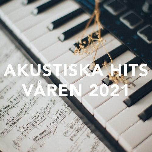 Akustiska Hits våren 2021 fra Various Artists
