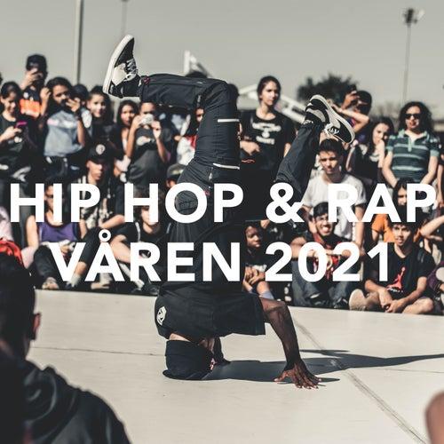 Hip Hop & Rap - Våren 2021 by Various Artists