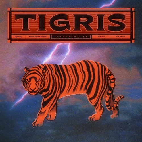 Lightning EP by Tigris