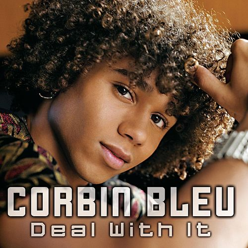 Deal With It by Corbin Bleu