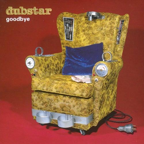 Goodbye by Dubstar