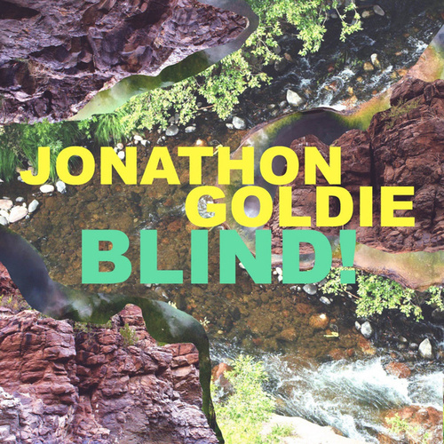 Blind! by Goldie