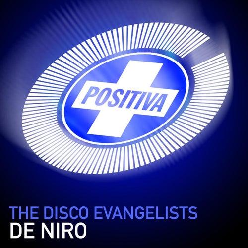 De Niro de Disco Evangelists