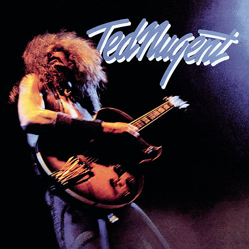 Ted Nugent by Ted Nugent
