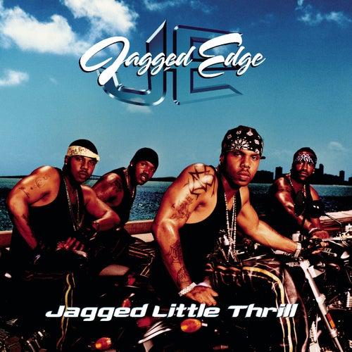 Jagged Little Thrill de Jagged Edge