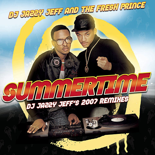 Summertime by DJ Jazzy Jeff and the Fresh Prince