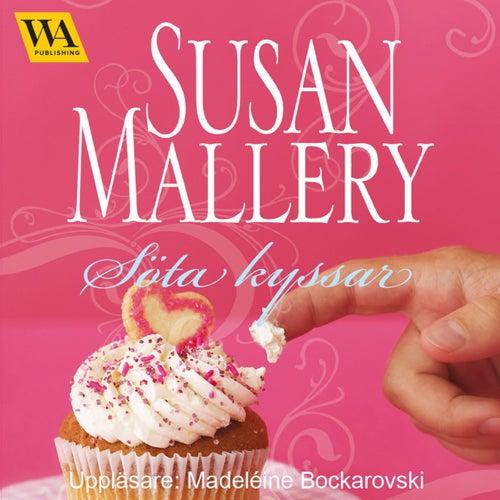 Söta kyssar von Susan Mallery
