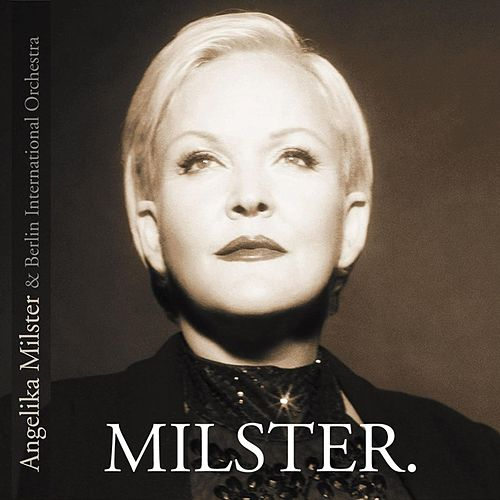Milster. by Angelika Milster