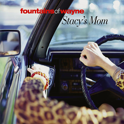 Stacy's Mom de Fountains of Wayne