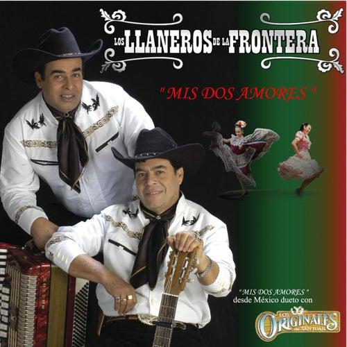 Mis Dos Amores by Los Llaneros De La Frontera