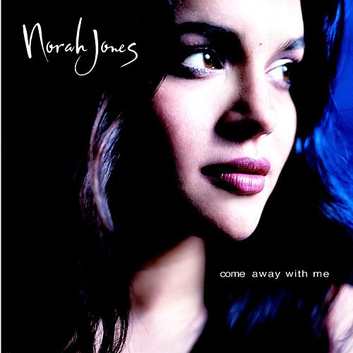 Come Away With Me von Norah Jones