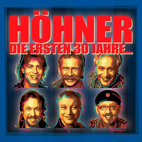 Die Ersten 30 Jahre von Höhner