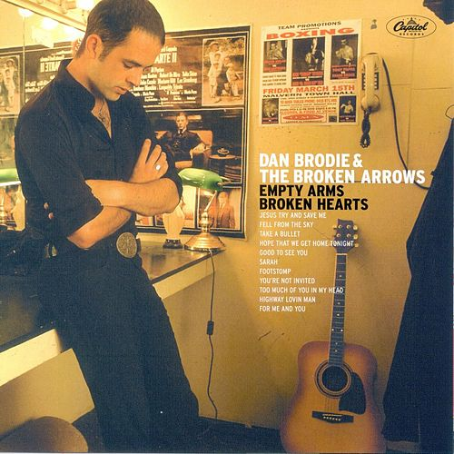 Empty Arms Broken Hearts de Dan Brodie