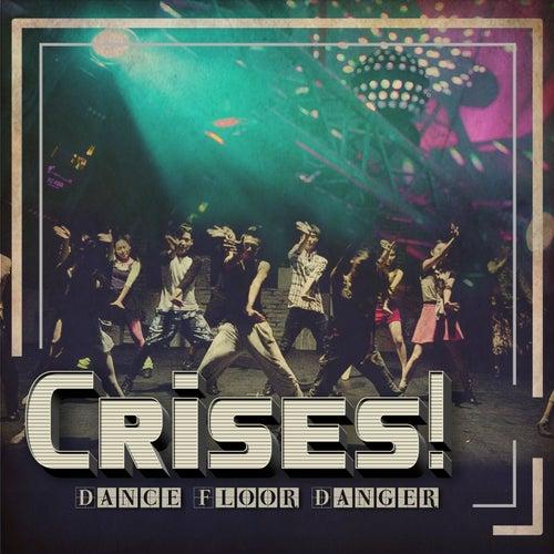 Crises! de Various Artists