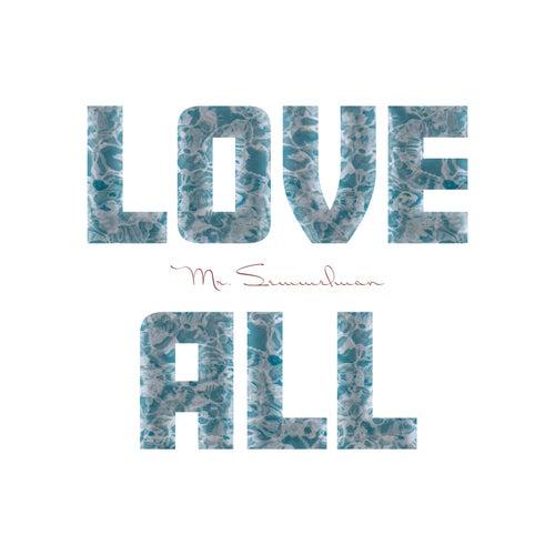 Love All by Mr. Semmelman