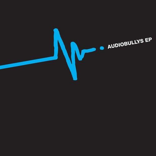 Audio Bullys EP de Audio Bullys
