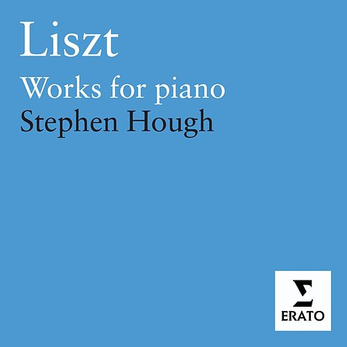 Liszt - Piano Works by Stephen Hough