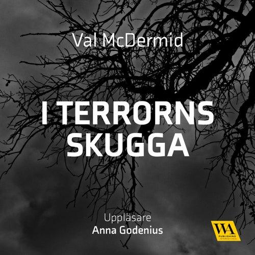 I terrorns skugga von Val McDermid
