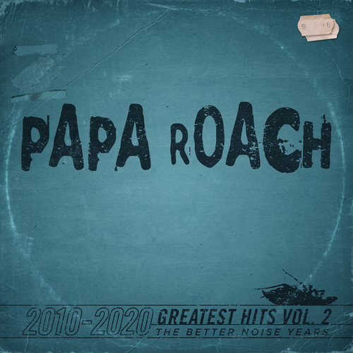Greatest Hits Vol.2 The Better Noise Years by Papa Roach
