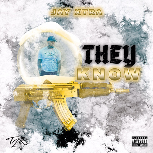 They Know von Jay X-tra