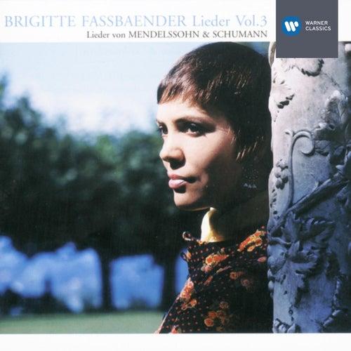 Lieder Vol.3: Mendelssohn & Schumann von Brigitte Fassbaender