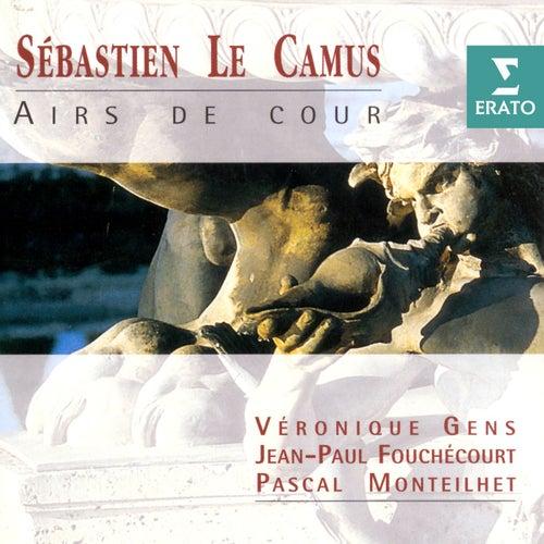 Sébastien Le Camus: Airs de cour de Véronique Gens