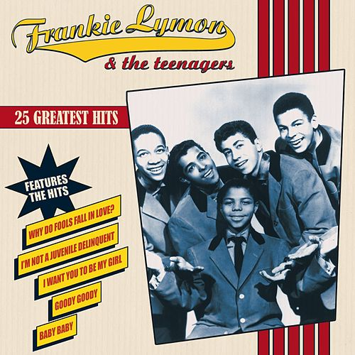 25 Greatest Hits de Frankie Lymon and the Teenagers
