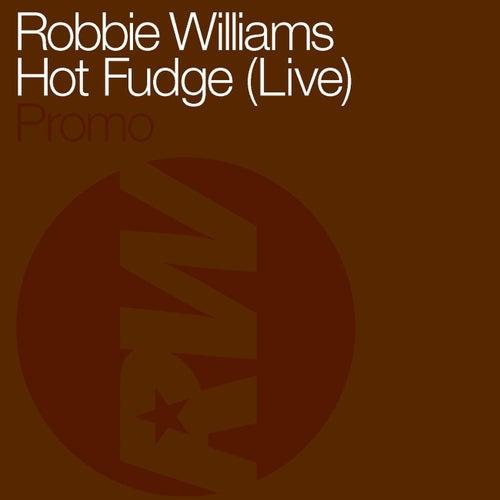 Hot Fudge de Robbie Williams