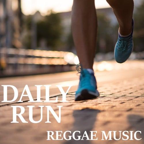 Daily Run Reggae Music by Various Artists