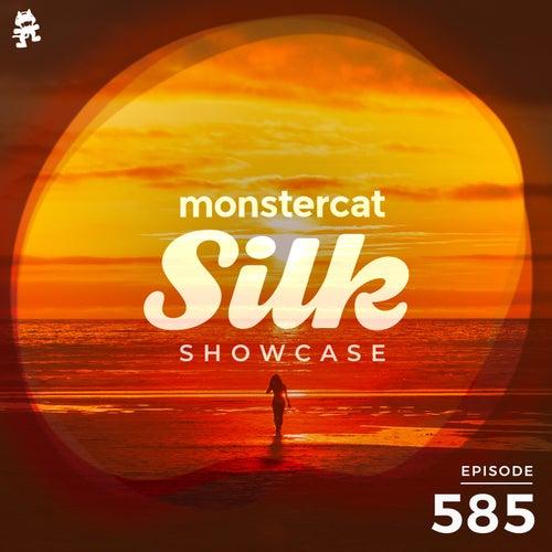 Monstercat Silk Showcase 585 (Hosted by Terry Da Libra) by Monstercat Silk Showcase