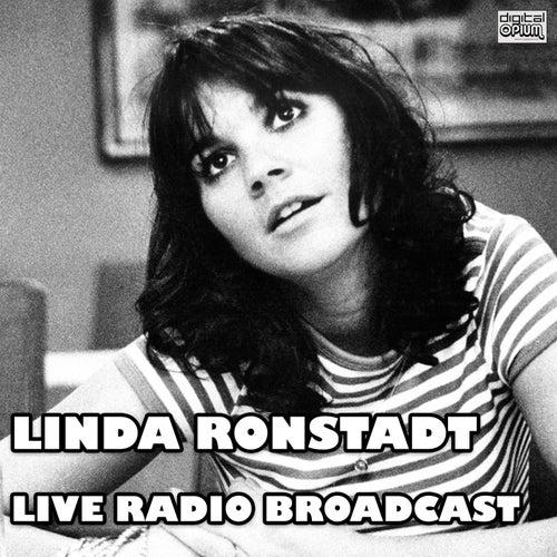 Live Radio Broadcast (Live) by Linda Ronstadt