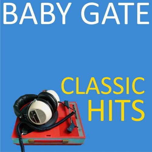 Classic Hits van Baby Gate