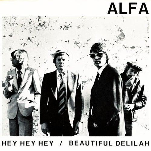 Hey, Hey, Hey di Alfa