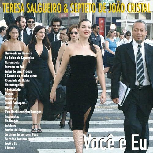 Você E Eu by Teresa Salgueiro