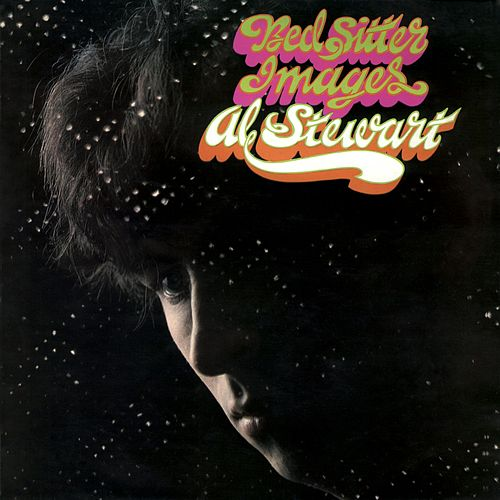 The First Album (Bed-Sitter Images) by Al Stewart