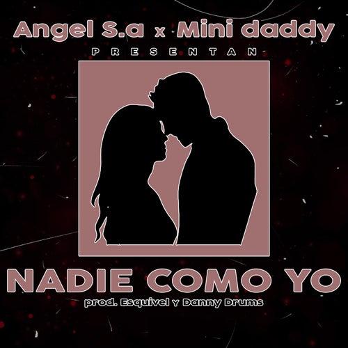 Nadie Como Yo by Angel S.a