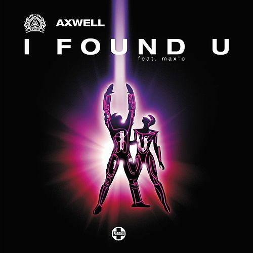 I Found U by Axwell