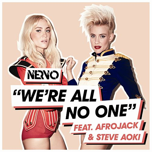 We're All No One von NERVO