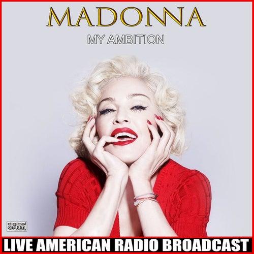 My Ambition (Live) de Madonna
