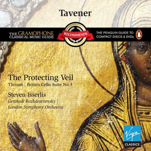 Tavener: The Protecting Veil de Steven Isserlis
