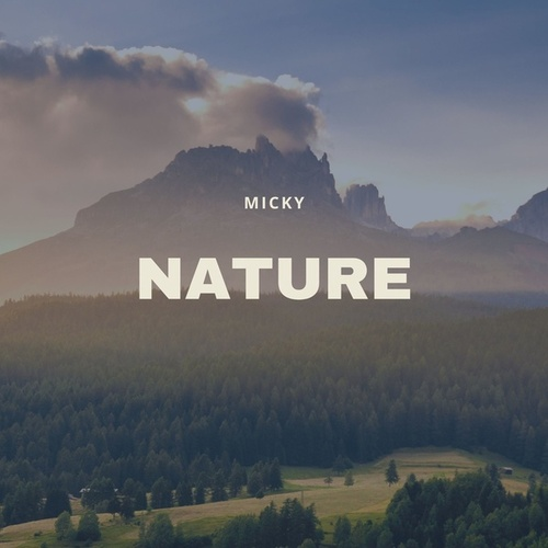 Nature by Micky